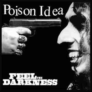 Poison-Idea-Feel-The-Darkness_280_83240803341137622_20